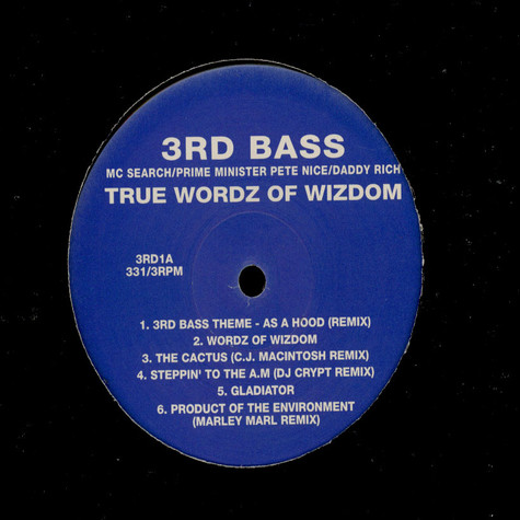 3rd Bass - True Wordz Of Wizdom