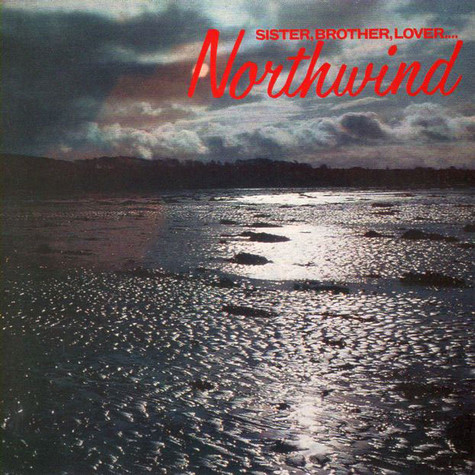 Northwind - Sister, Brother, Lover...