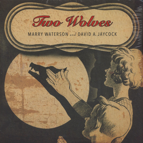 Marry Waterson & David A. Jaycock - Two Wolves