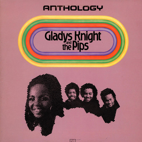Gladys Knight And The Pips - Anthology