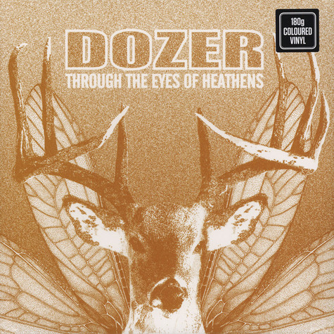 Dozer - Through The Eyes Of The Heathens