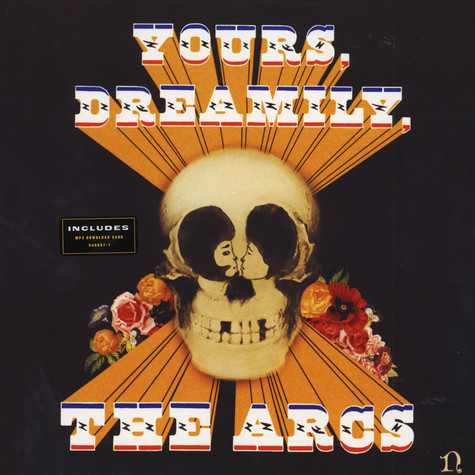 Arcs, The - Yours, Dreamily