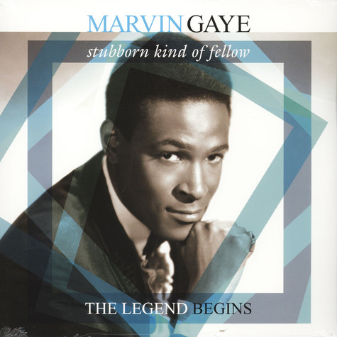 Marvin Gaye - Stubborn Kind Of Fellow - The Legend Begins