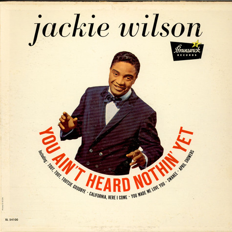 Jackie Wilson - You Ain't Heard Nothin Yet