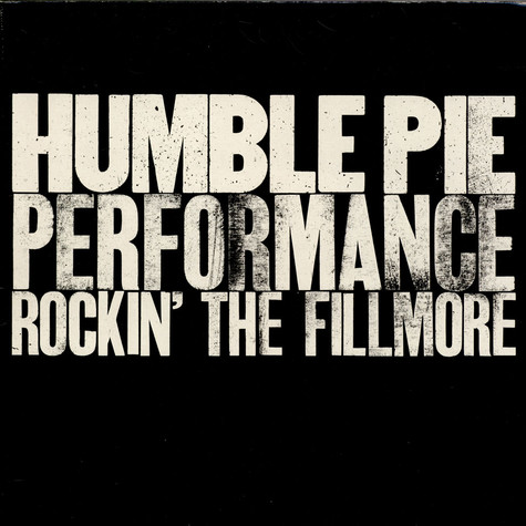 Humble Pie - Performance, Rockin' The Fillmore