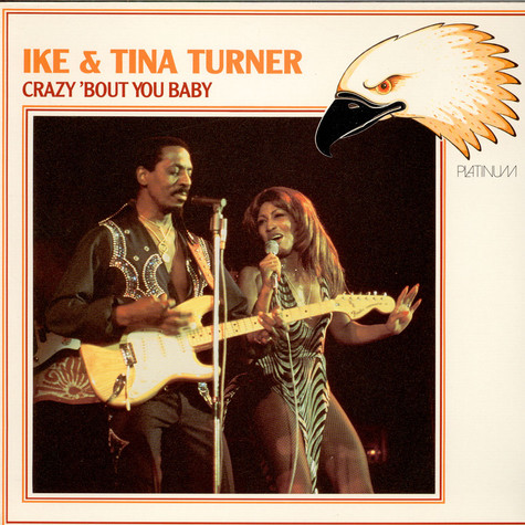 Ike & Tina Turner - Crazy 'bout You
