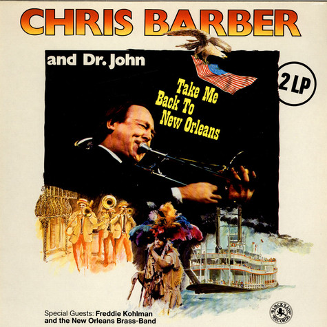 Chris Barber And Dr. John - Take Me Back To New Orleans