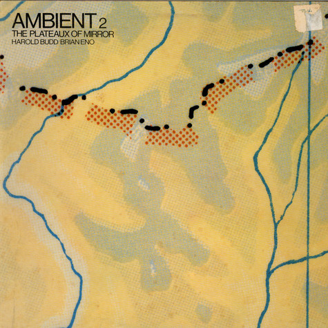 Harold Budd / Brian Eno - Ambient 2 (The Plateaux Of Mirror)