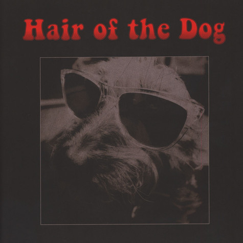 Hair Of The Dog - Hair Of The Dog Colored Vinyl Edition