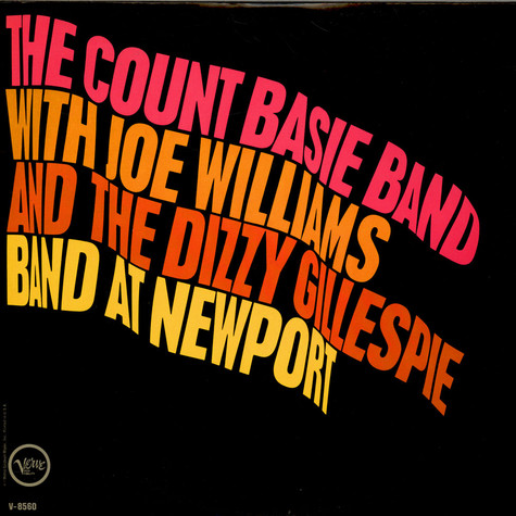 Count Basie Orchestra With Joe Williams And Dizzy Gillespie Big Band - At Newport