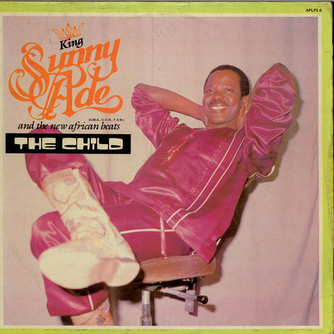King Sunny Ade & His African Beats - The Child