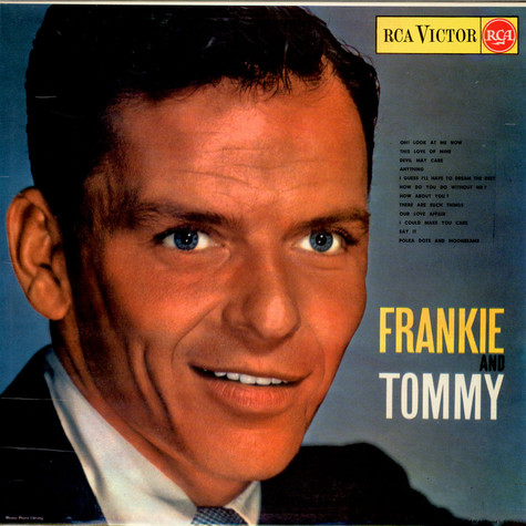 Frank Sinatra With Tommy Dorsey And His Orchestra - Frankie And Tommy