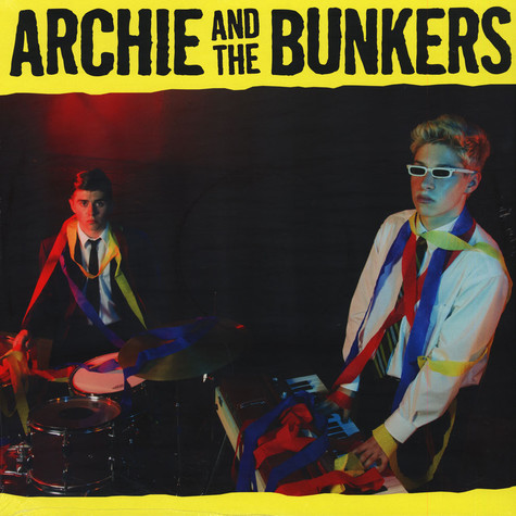 Archie & The Bunkers - Archie & The Bunkers