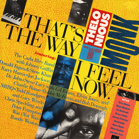Various, - That's The Way I Feel Now - A Tribute To Thelonious Monk