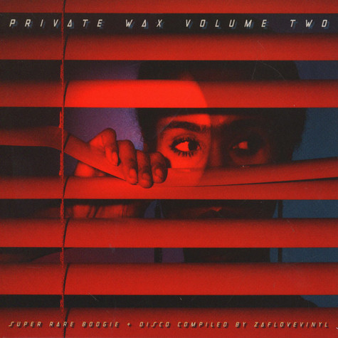 V.A. - Private Wax 2: Super Rare Boogie & Disco -  Compiled by ZafLoveVinyl