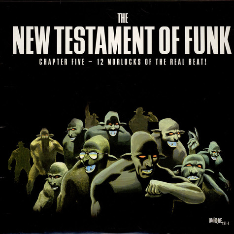 V.A. - The New Testament Of Funk: Chapter Five - 12 Morlocks Of The Real Beat!