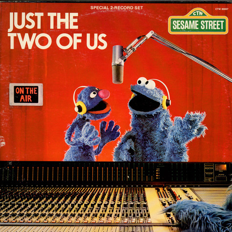 Sesame Street - Just The Two Of Us