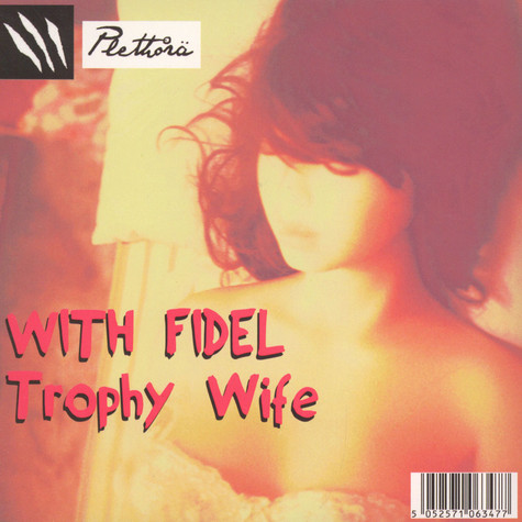 Without Fidel / With Fidel - Trophy Wife / John Coffee