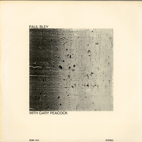 Paul Bley With Gary Peacock - Paul Bley With Gary Peacock