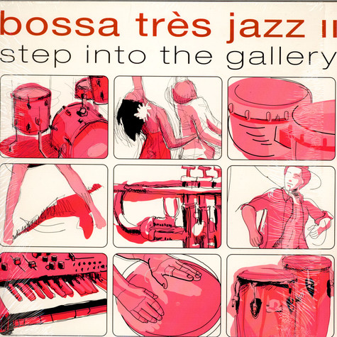 V.A. - Bossa Tres Jazz II - Step Into The Gallery