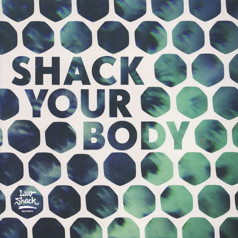 V.A. - Shack Your Body