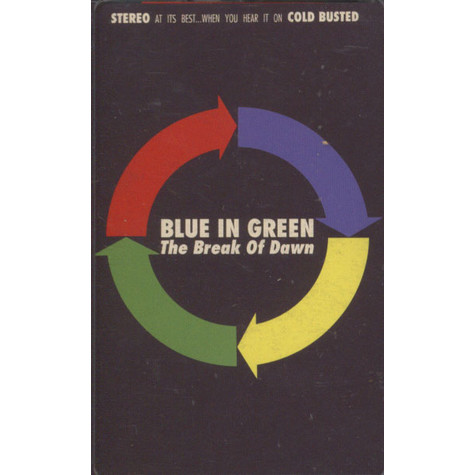 Blue In Green - The Break Of Dawn