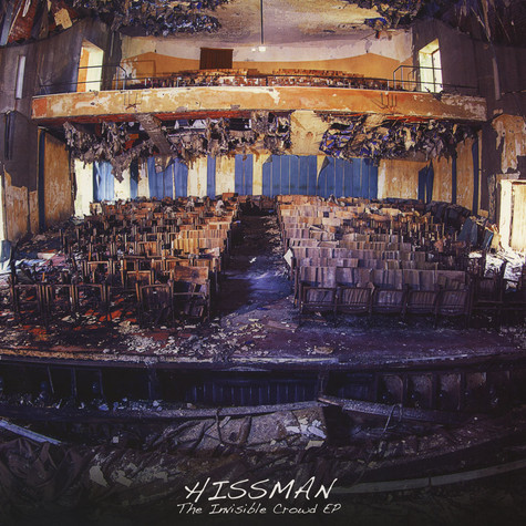 Hissman - The Invisible Crowd EP