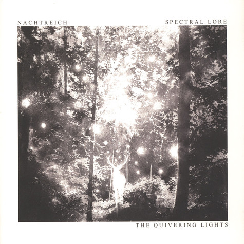 Nachtreich / Spectral Lore - The Quivering Lights