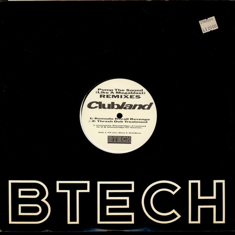 Clubland - Pump The Sound (Like A Megablast) / Let's Get Busy (Pump It Up) - Remixes