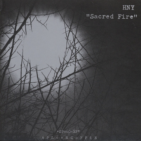 HNY - Sacred Fire / Ghost