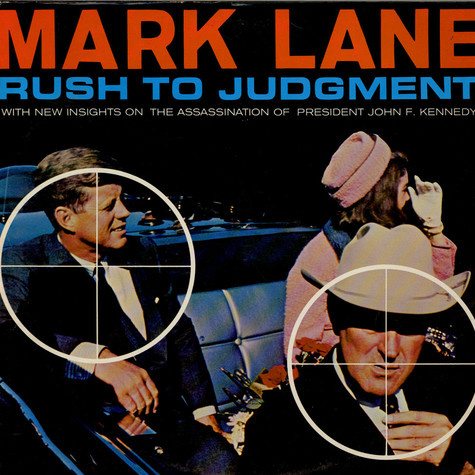 Mark Lane - Rush To Judgment