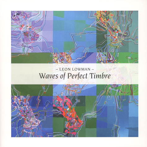 Leon Lowman - Waves Of Perfect Timbre / Passage To China Bay