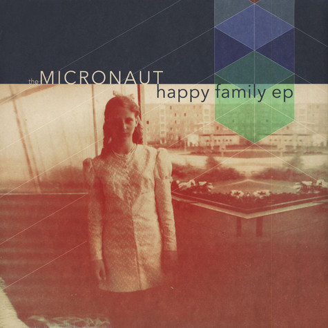 Micronaut, The - Happy Family EP