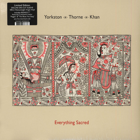 Yorkston / Thorne / Khan - Everything Sacred Limited Edition
