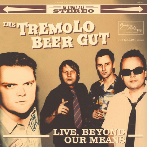 Tremolo Beer Gut - Live, Beyond Our Means