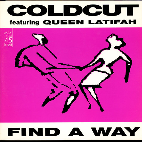 Coldcut Featuring Queen Latifah - Find A Way