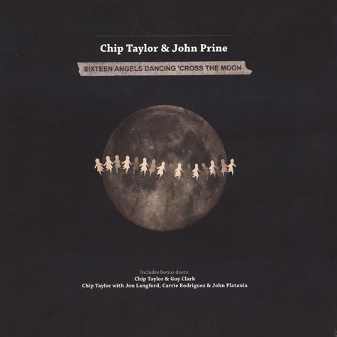 Chip Taylor & John Prine - 16 Angels Dancing 'Cross The Moon