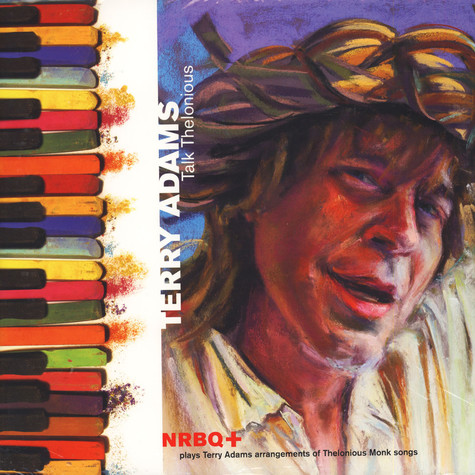 Terry Adams with NRBQ - Talk Thelonious
