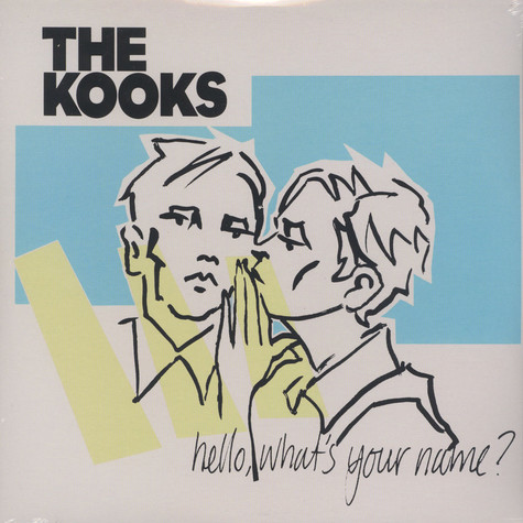 Kooks, The - Hello, What's Your Name?