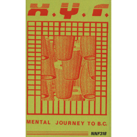 X.Y.R. - Mental Journey To B.C.