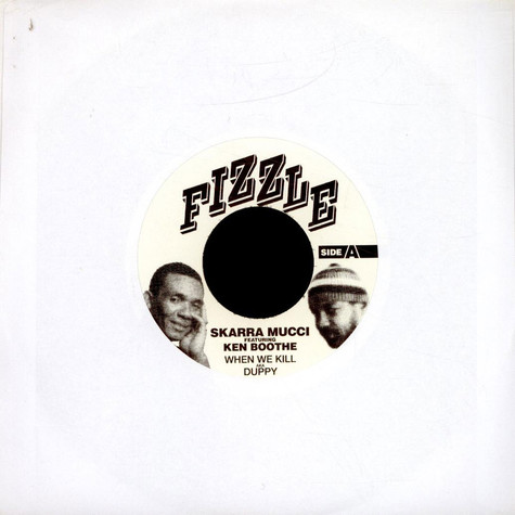 Skarra Mucci Featuring Ken Boothe / Keith & Tex Featuring Shabba Ranks - When We Kill AKA Duppy / Dukku Dukku (Remix)