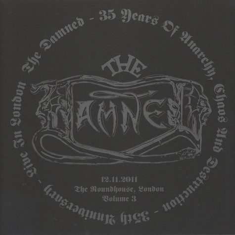 Damned, The - 35 Years Of Anarchy, Chaos & Destruction - 35th Anniversary - Live In London Volume 3