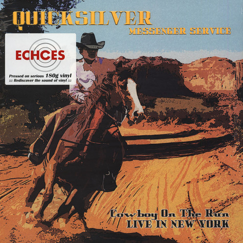 Quicksilver Messenger Service - Cowboy On The Run-Live In New York