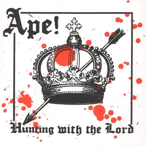Ape! - Hunting With The Lord
