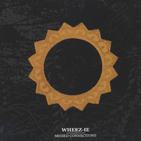 Wheez-ie - Missed Connections