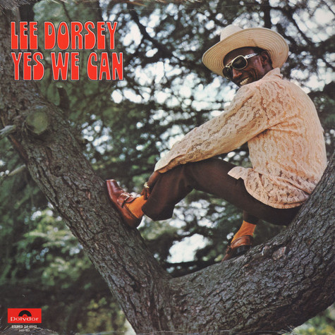 Lee Dorsey - Yes We Can