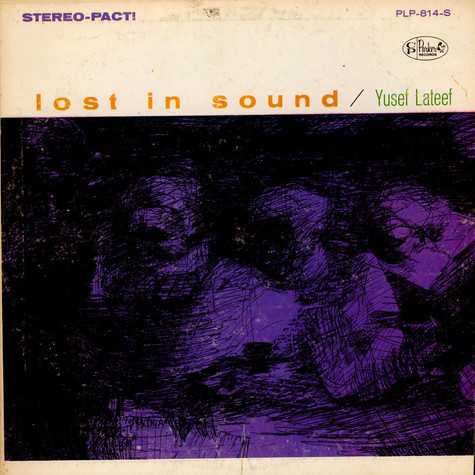 Yusef Lateef - Lost In Sound