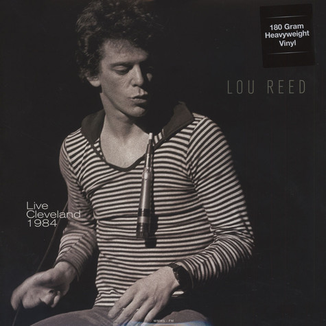 Lou Reed - Live In Cleveland OH - October 3, 1984 180g Vinyl Edition