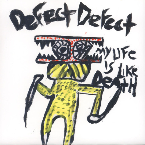 Defect Defect - My Life Is Like Death