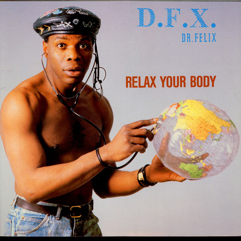 D.F.X. - Relax Your Body